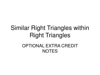 Similar Right Triangles within Right Triangles