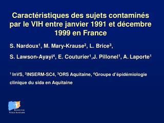 Caractéristiques des sujets contaminés par le VIH entre janvier 1991 et décembre 1999 en France