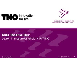 Nils Rosmuller Lector Transportveiligheid NIFV/TNO