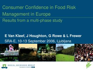 Consumer Confidence in Food Risk Management in Europe Results from a multi-phase study