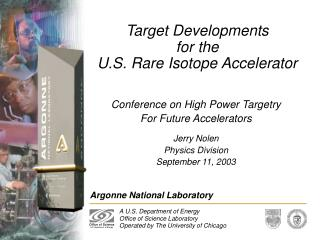 Target Developments for the U.S. Rare Isotope Accelerator
