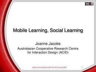 Mobile Learning, Social Learning