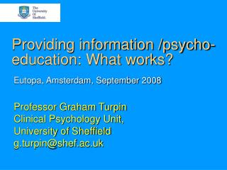 Providing information /psycho-education: What works?