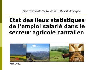 Etat des lieux statistiques de l'emploi salarié dans le secteur agricole cantalien