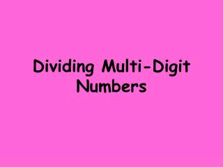 Dividing Multi-Digit Numbers