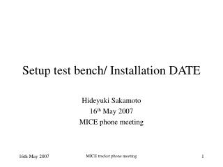 Setup test bench/ Installation DATE
