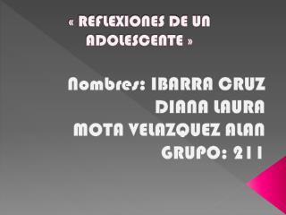 « REFLEXIONES DE UN ADOLESCENTE »