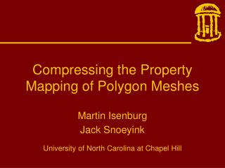 Compressing the Property Mapping of Polygon Meshes