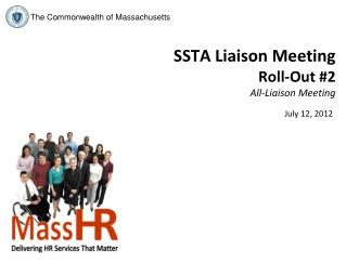 SSTA Liaison Meeting Roll-Out #2 All-Liaison Meeting
