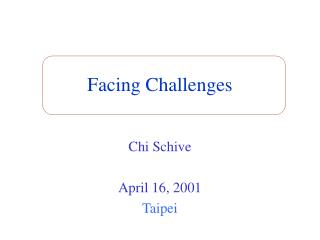 Facing Challenges