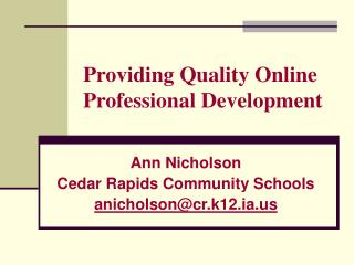 Providing Quality Online Professional Development