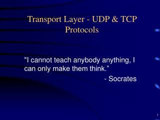 Transport Layer - UDP & TCP Protocols