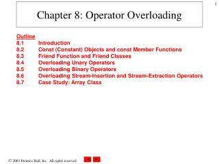 Chapter 8: Operator Overloading