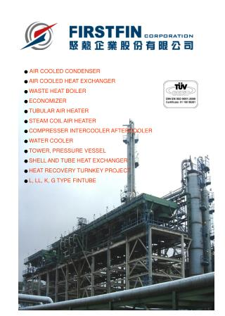 ● AIR COOLED CONDENSER ●  AIR COOLED HEAT EXCHANGER ●  WASTE HEAT BOILER ●  ECONOMIZER