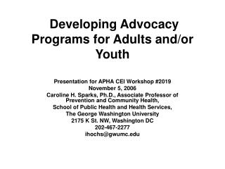 Developing Advocacy Programs for Adults and/or Youth
