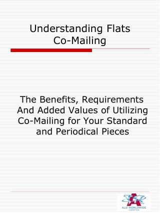 Understanding Flats  Co-Mailing