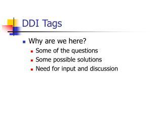 DDI Tags