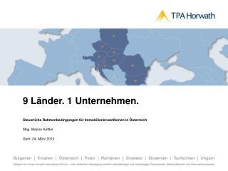 9 Länder. 1 Unternehmen. Steuerliche Rahmenbedingungen für Immobilieninvestitionen in Österreich