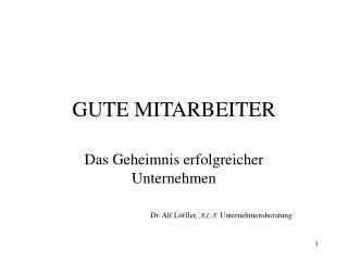 GUTE MITARBEITER