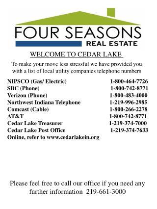 WELCOME TO CEDAR LAKE