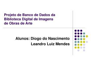 Projeto de Banco de Dados da Biblioteca Digital de Imagens  de Obras de Arte