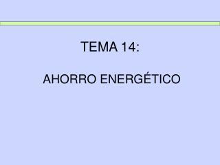 TEMA 14: