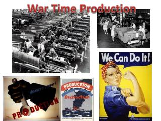 War Time Production