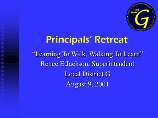 Principals' Retreat