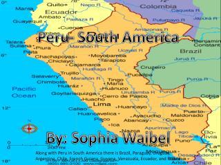 Peru- South America