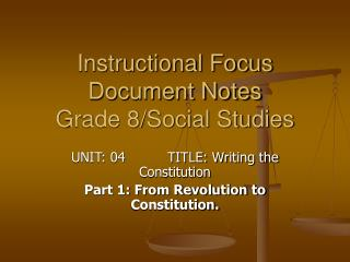 Instructional Focus Document Notes Grade 8/Social Studies
