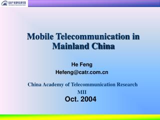 Mobile Telecommunication in Mainland China