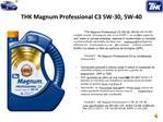 THK Magnum Professional C3 5W-30, 5W-40