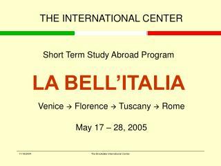 Short Term Study Abroad Program LA BELL'ITALIA