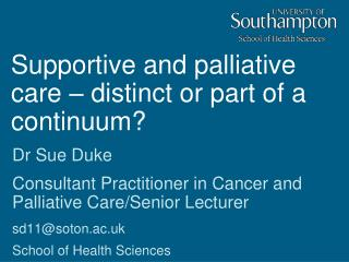 Supportive and palliative care   distinct or part of a continuum