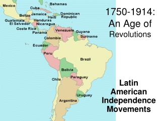 1750-1914:   An Age of  Revolutions