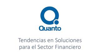 Tendencias en Soluciones  para el Sector Financiero