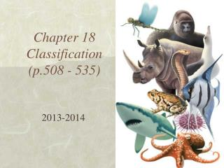 Chapter 18  Classification (p.508 - 535)
