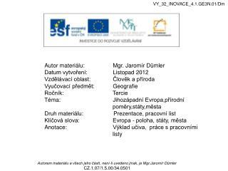VY_32_INOVACE_4.1.GE3N.01/Dm