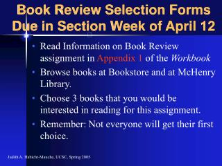 Book Review Selection Forms Due in Section Week of April 12
