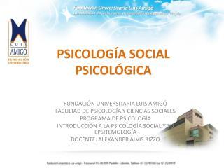 PSICOLOGÍA SOCIAL PSICOLÓGICA