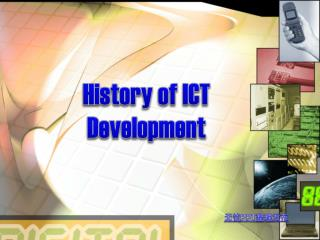 History of ICT Development