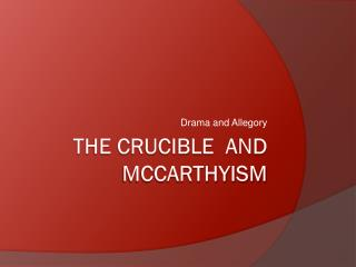 The Crucible  and   mcCarthyism
