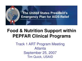 Food  Nutrition Support within PEPFAR Clinical Programs