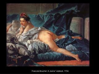 """Francois Boucher: A """"barna"""" odaliszk, 1734."""