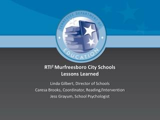 RTI 2  Murfreesboro City Schools Lessons Learned