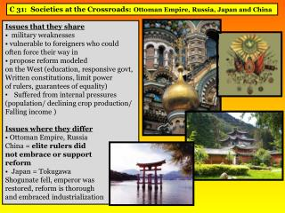 C 31:  Societies at the Crossroads:  Ottoman Empire, Russia, Japan and China