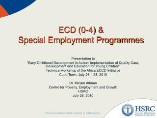 ECD 0-4   Special Employment Programmes