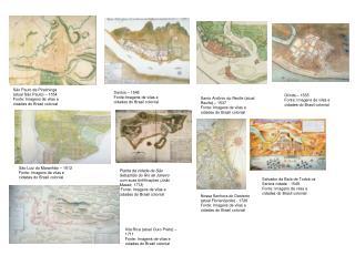 Santos � 1545 Fonte:Imagens de vilas e cidades do Brasil colonial