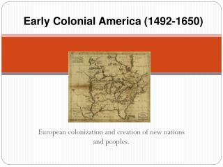 Early Colonial America (1492-1650)