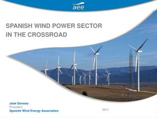 SPANISH WIND POWER SECTOR IN THE CROSSROAD